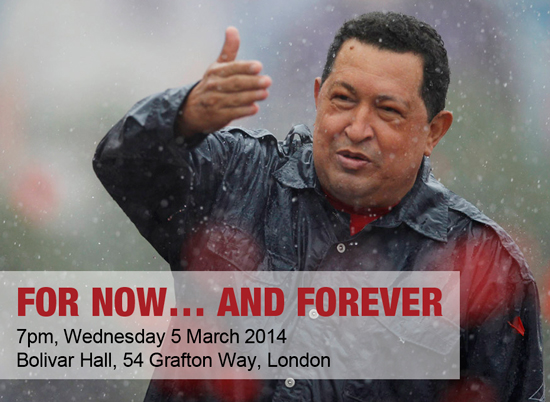 For now... and forever - 7pm Wednesday 5 March 2014 - Bolivar Hall, 54 Grafton Way, London